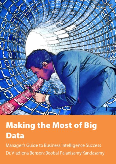 Making the Most of Big Data
