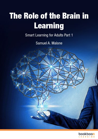 The Role of the Brain in Learning