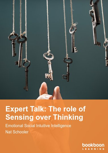 Expert Talk: The role of Sensing over Thinking