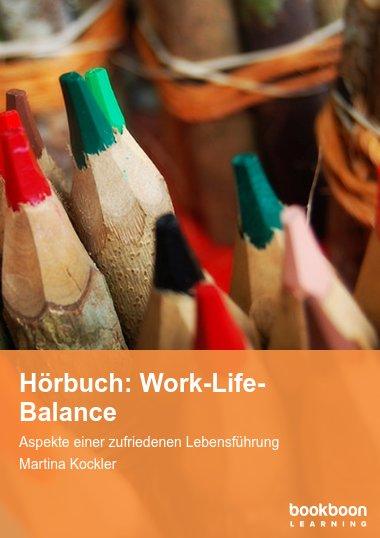 Hörbuch: Work-Life-Balance
