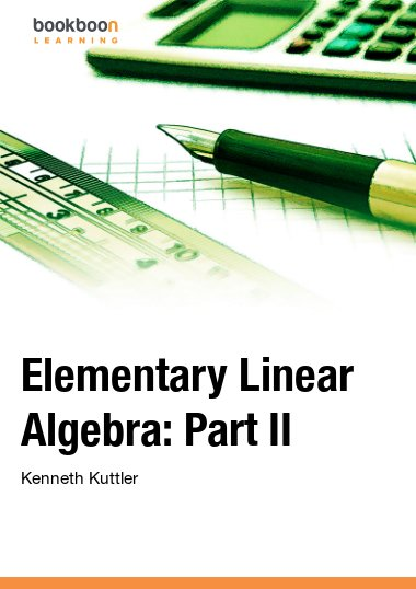 Elementary Linear Algebra: Part II