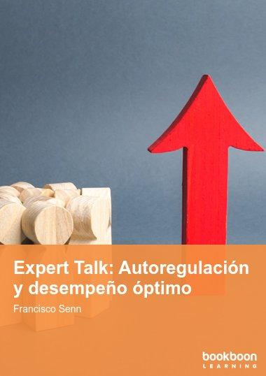 Expert Talk: Autoregulación y desempeño óptimo