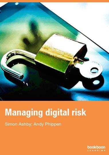 Managing digital risk