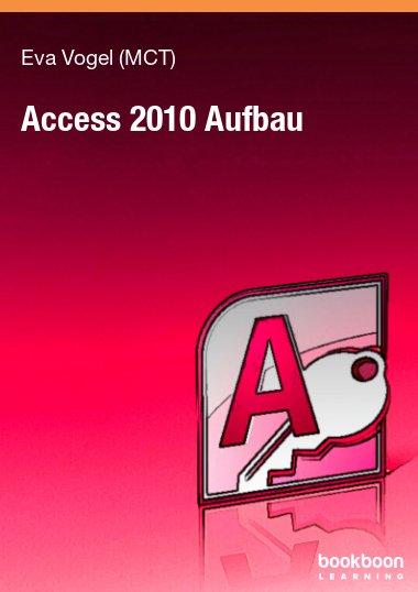 Access 2010 Aufbau