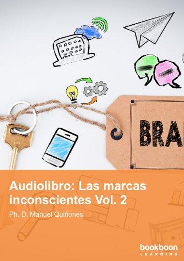 Audiolibro: Las marcas inconscientes Vol. 2