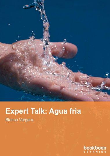 Expert Talk: Agua fria