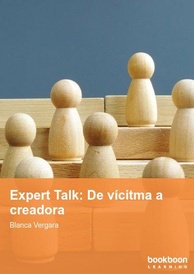 Expert Talk: De vícitma a creadora
