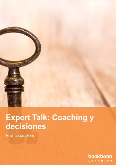 Expert Talk: Coaching y decisiones