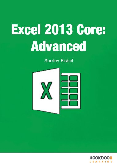 Excel 2013 Core: Advanced