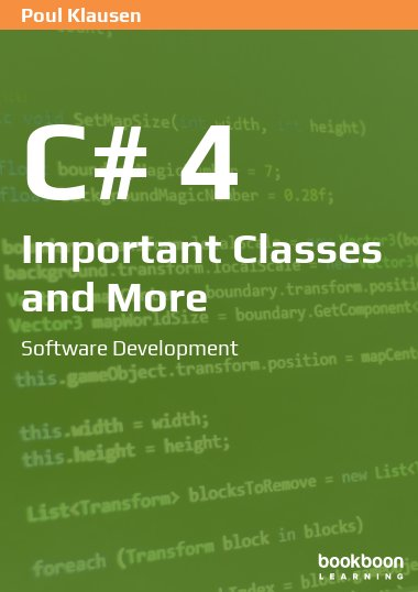 C# 4: Important Classes and More