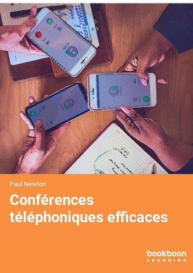 Conférences téléphoniques efficaces