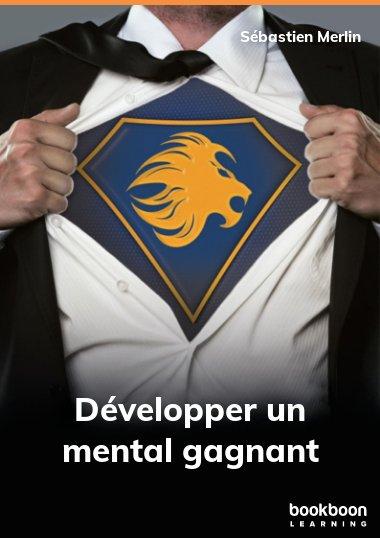 Développer un mental gagnant