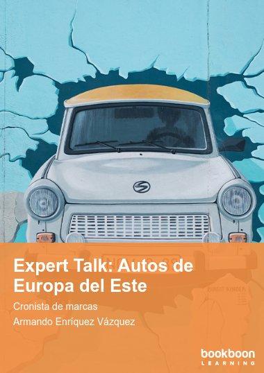 Expert Talk: Autos de Europa del Este