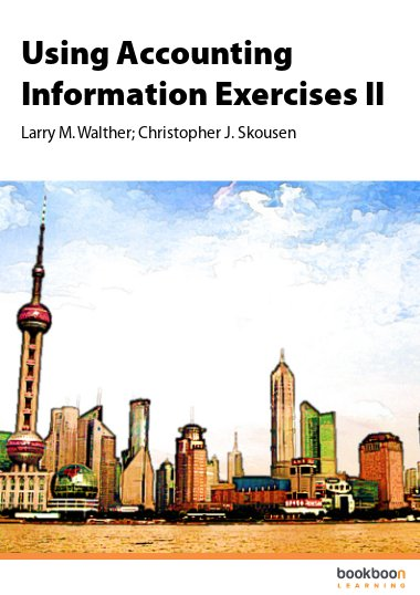 Using Accounting Information Exercises II
