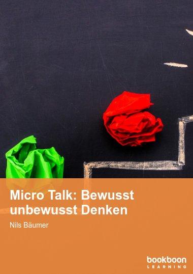 Micro Talk: Bewusst unbewusst Denken