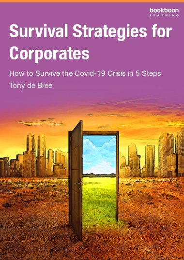 Survival Strategies for Corporates