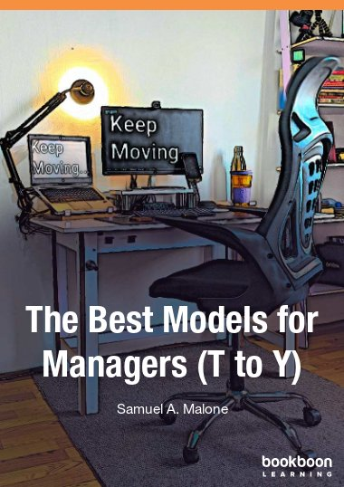 The Best Models for Managers (T to Y)