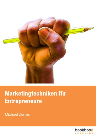 Marketingtechniken für Entrepreneure