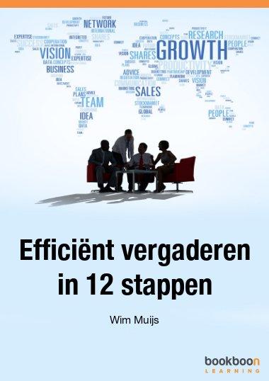 Efficiënt vergaderen in 12 stappen