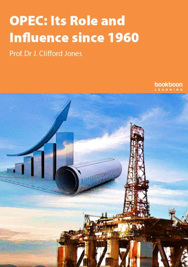 OPEC: Its Role and Influence since 1960