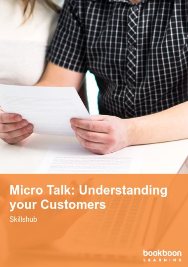 Micro Talk: Understanding your Customers