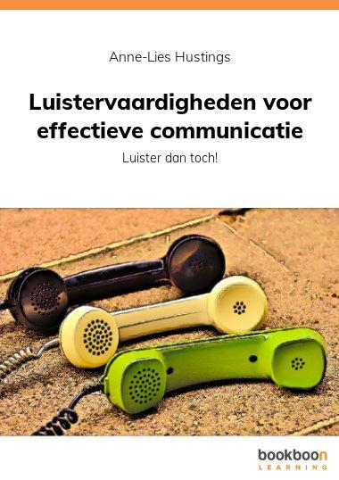 Luistervaardigheden voor effectieve communicatie