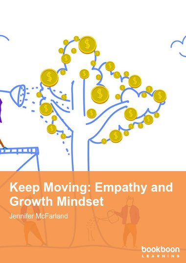 Keep Moving: Empathy and Growth Mindset