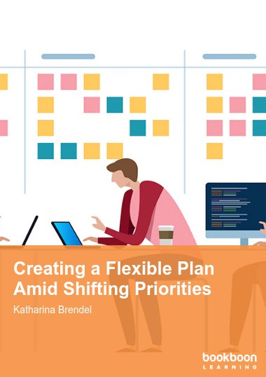 Creating a Flexible Plan Amid Shifting Priorities