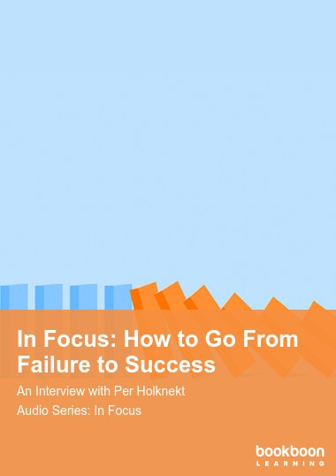 In Focus: How to Go From Failure to Success