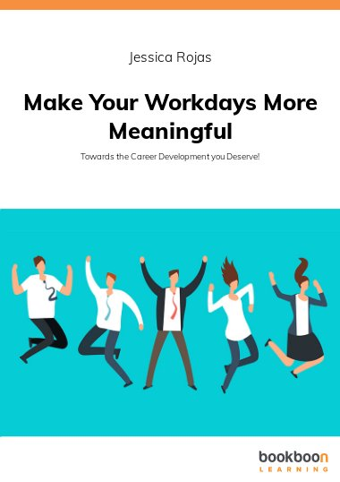 Make your Workdays more Meaningful