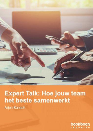 Expert Talk: Hoe jouw team het beste samenwerkt