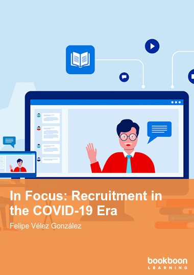 In Focus: Recruitment in the COVID-19 Era