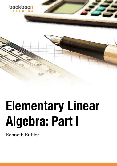 Elementary Linear Algebra: Part I