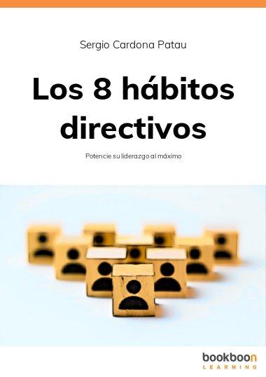 Los 8 hábitos directivos