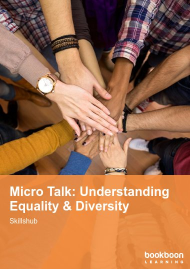 Micro Talk: Understanding Equality & Diversity