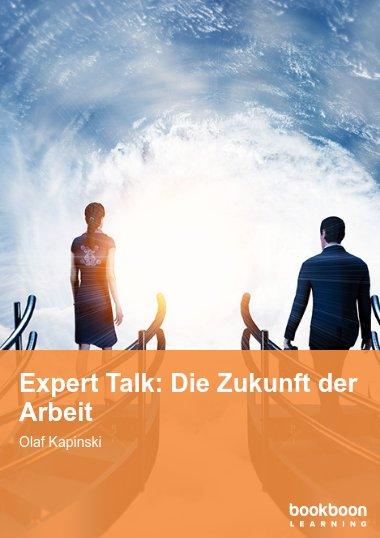 Expert Talk: Die Zukunft der Arbeit