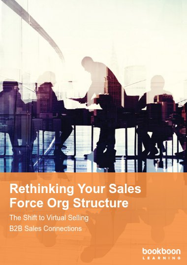 Rethinking Your Sales Force Org Structure