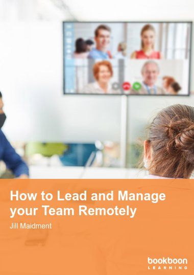 How to Lead and Manage your Team Remotely