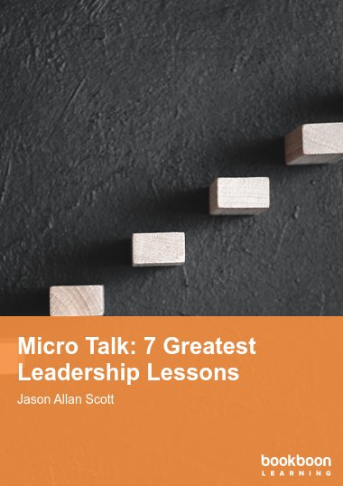 Micro Talk: 7 Greatest Leadership Lessons