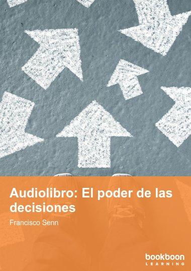 Audiolibro: El poder de las decisiones