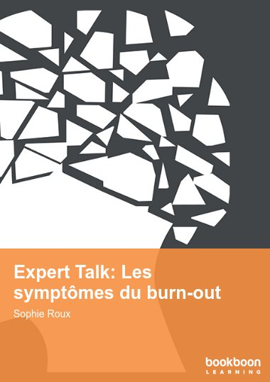 Expert Talk: Les symptômes du burn-out