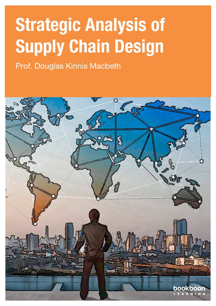 Strategic Analysis of Supply Chain Design