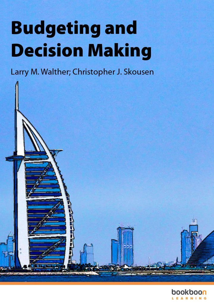 Budgeting and Decision Making