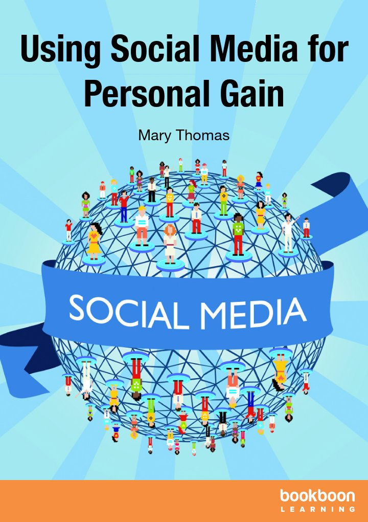 Using Social Media for Personal Gain