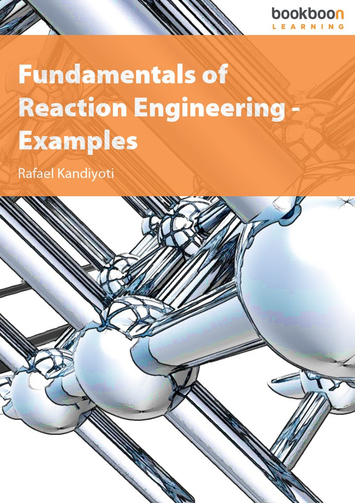 Fundamentals of Reaction Engineering - Examples