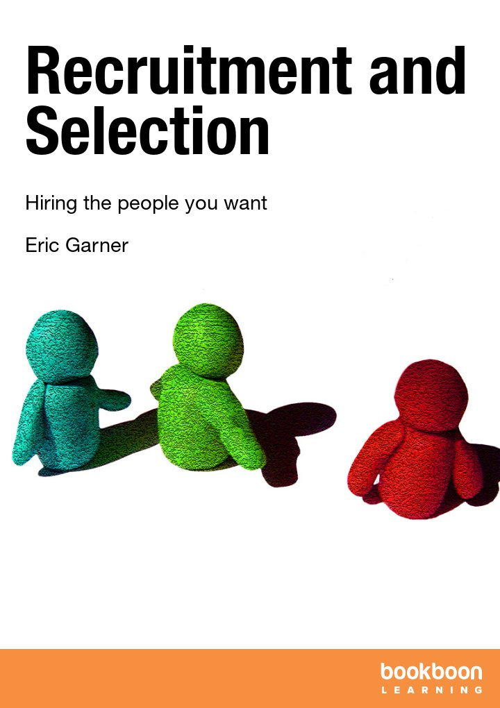 essays on recruitment and selection process Recruitment process and documentation the marriott have got a set recruitment i am writing this report to describe how recruitment and selection.