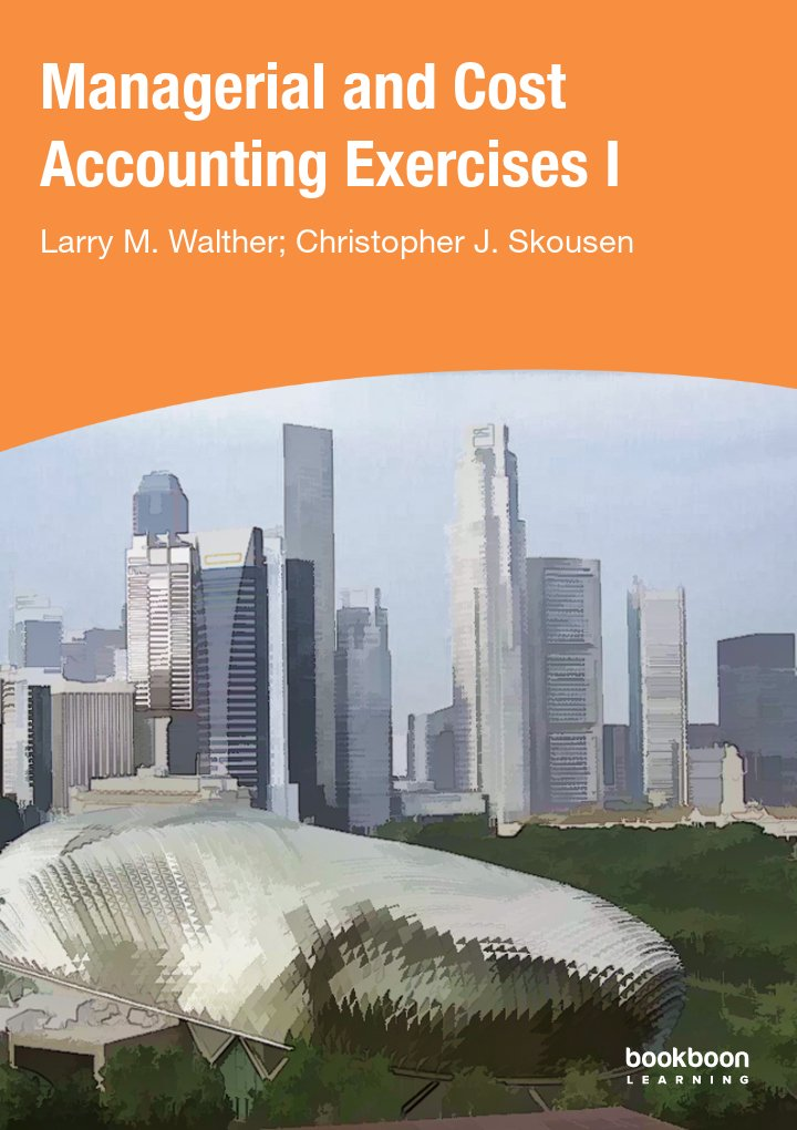 Managerial and Cost Accounting Exercises I