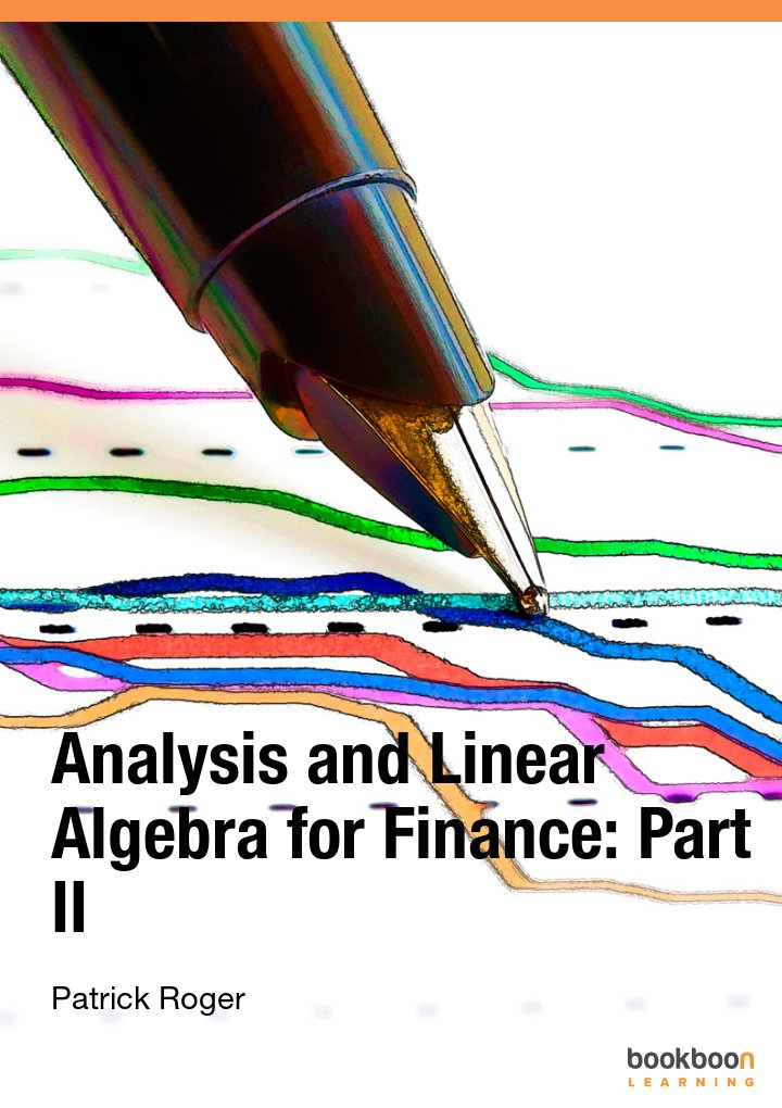 Analysis and Linear Algebra for Finance: Part II