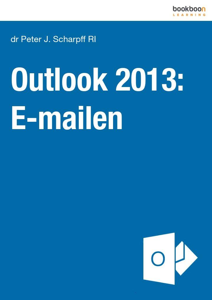 Outlook 2013: E-mailen