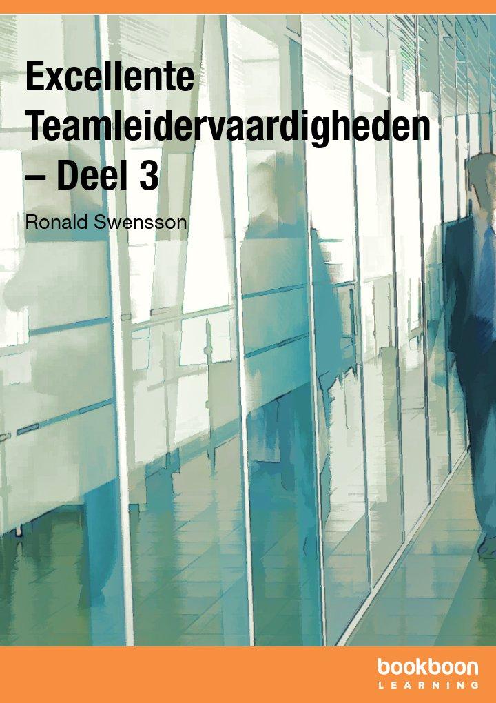 Excellente Teamleidervaardigheden – Deel 3